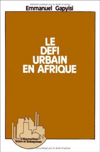 Le défi urbain en Afrique par Emmanuel Gapyisi