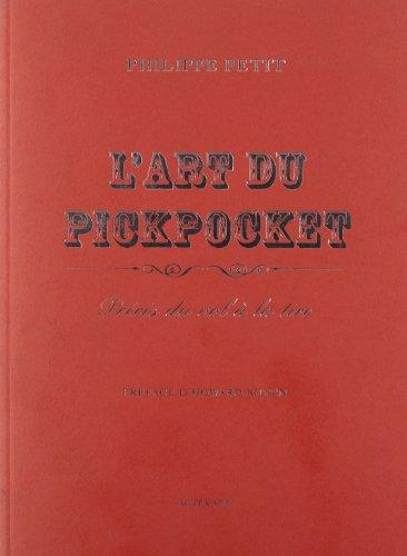L'art du pickpocket : Précis du vol à la tire par Philippe Petit