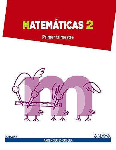 Aprender Es Crecer, matemáticas, 2 Educación Primaria por Emma . . . [Et Al. ] Pérez Madorrán