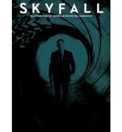 [(Skyfall: Soundtrack Selections)] [ Music Sales Ltd ] [January, 2013]