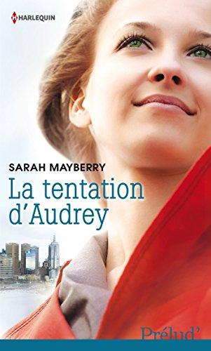 La tentation d'Audrey par Sarah Mayberry
