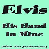 His Hand in Mine (With the Jordanaires)