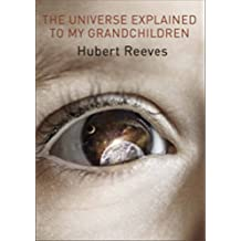 Universe Explained to my Grandchildren, The