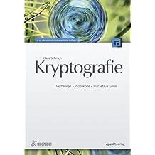 Kryptografie: Verfahren, Protokolle, Infrastrukturen by Klaus Schmeh (2009-04-27)