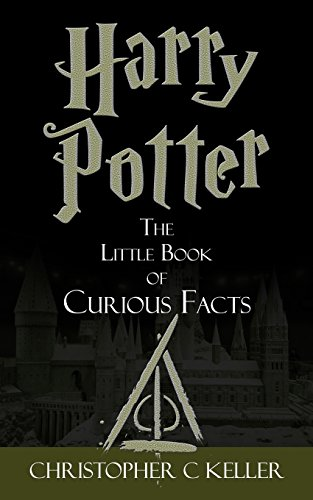 Harry Potter: The Little Book of Curious Facts!