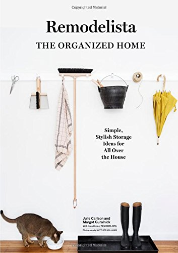 Remodelista: The Organized Home par Julie Carlson