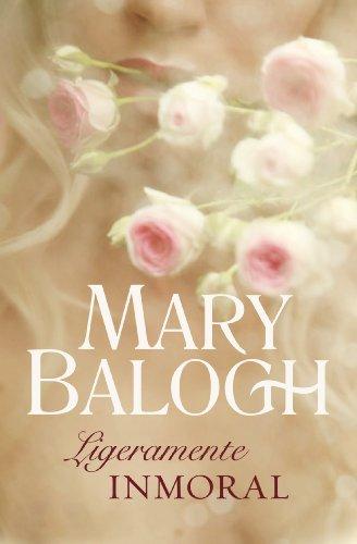 Ligeramente inmoral (Bedwyn 5) por Mary Balogh