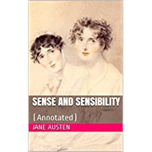 Sense and Sensibility: (Annotated)