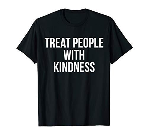 Frieden, Liebe T-shirts (Treat People With Kindness Lustige Frieden Liebe Respekt T-Shirt)