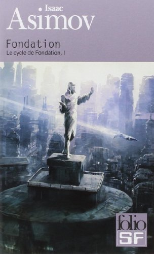 Le Cycle De Fondation I Fondation [Pdf/ePub] eBook