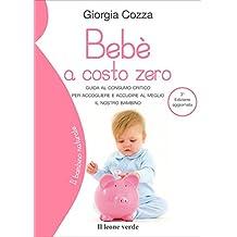Bebè a costo zero (Il bambino naturale)
