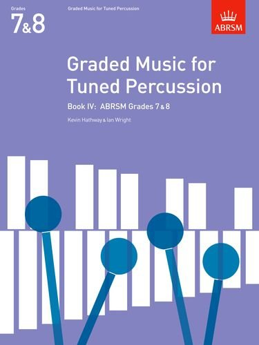graded-music-for-tuned-percussion-book-iv-grades-7-8-grades-7-8-bk-4-abrsm-exam-pieces