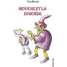 Mouche et la sorcière: Livre jeunesse (Double jeu)