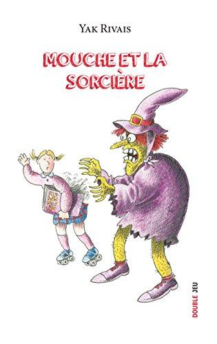 Mouche et la sorcière: Livre jeunesse (Double jeu...