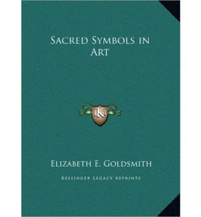 Sacred Symbols in Art Sacred Symbols in Art (Hardback) - Common