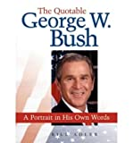 The Quotable George Bush (Paperback) - Common