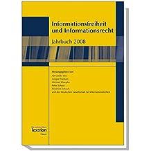 Informationsfreiheit und Informationsrecht: Jahrbuch 2008