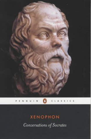 Conversations of Socrates (Classics) by Xenophon Rev Edition (1990)