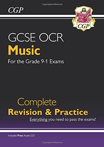 New GCSE Music OCR Complete Revision & Practice (with Audio CD) - for the Grade 9-1 Course (CGP GCSE Music 9-1 Revision)