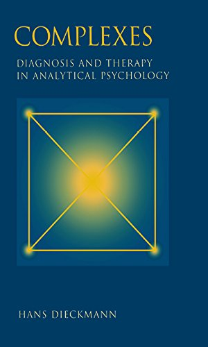 Complexes: Diagnosis and Therapy in Analytical Psychology (English Edition)