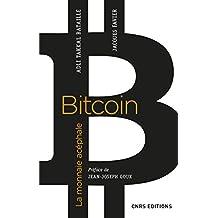 Bitcoin. La monnaie acéphale