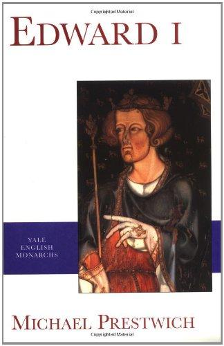 Edward I (Yale English Monarchs)