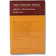 The Corded Shell: Reflections on Musical Expression (Princeton Essays on the Arts) by Peter Kivy (1981-01-21)