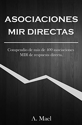 Descargar Libro Asociaciones MIR directas: Versión digital. Compendio de 400 asociaciones MIR directas. de A. Mael