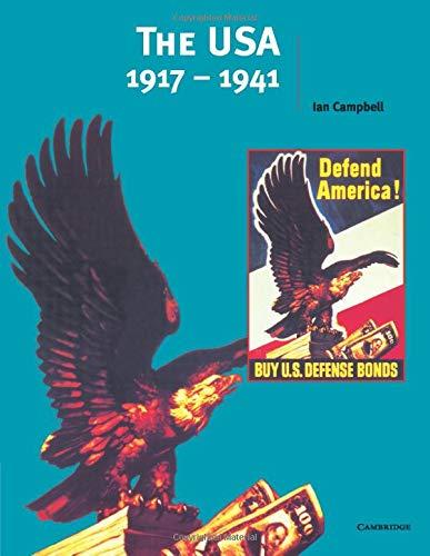 The USA 1917-1941 (Cambridge History Programme Key Stage 4)