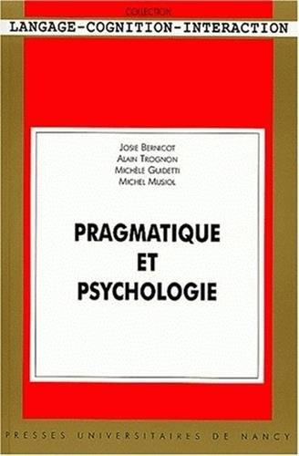 Pragmatique et psychologie. Avec CD-ROM