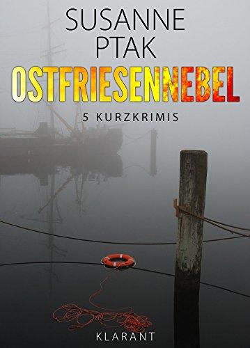 Buchseite und Rezensionen zu 'Ostfriesennebel. Ostfrieslandkrimi' von Susanne Ptak
