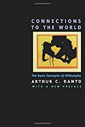 Connections to the World: The Basic Concepts of Philosophy