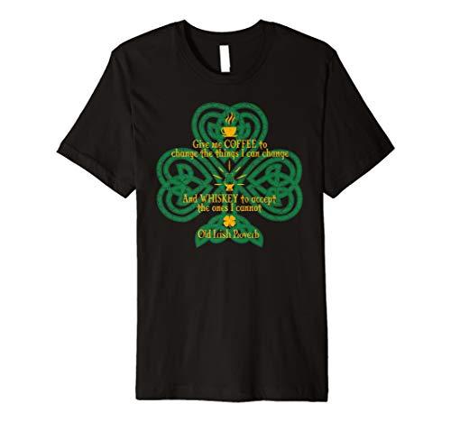 Kaffee und Whiskey Old Irish Sprichwort T-Shirt