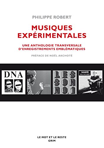 Musiques experimentales - Anthologie tra...