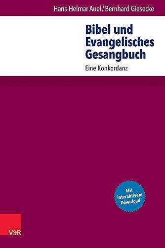 Bibel und Evangelisches Gesangbuch: Eine Konkordanz