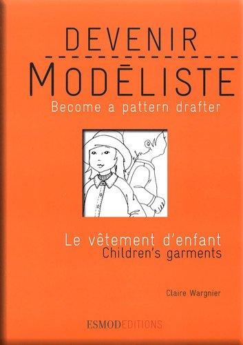 Telecharger Devenir Modeliste Le Vetement D Enfant Edition