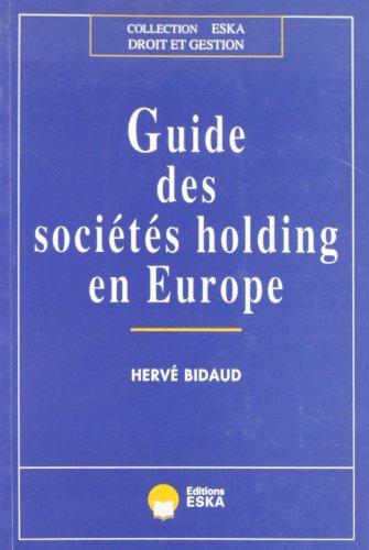 Guide des sociétés holding en europe