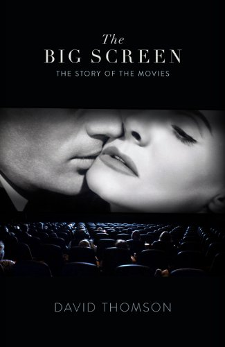 The Big Screen: The Story of the Movies and What They Did to Us (English Edition)