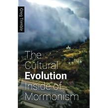 The Cultural Evolution Inside of Mormonism