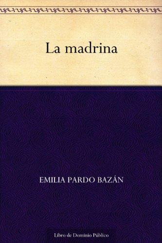 La madrina por Emilia Pardo Bazán