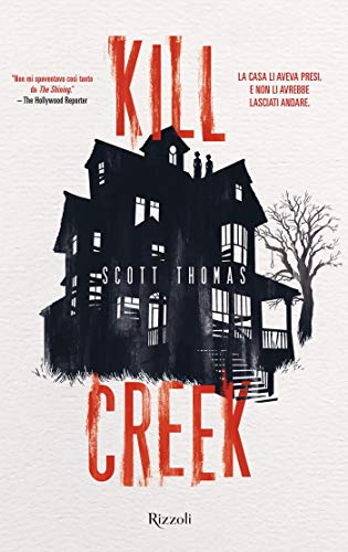"""Risultati immagini per """"KILL CREEK"""" di SCOTT THOMAS"""