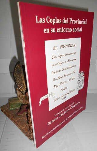 LAS COPLAS DEL PROVINCIAL EN SU ENTORNO SOCIAL. Introducción, notas y estudio: Dámaso Chicharro Chamorro. Facsímil
