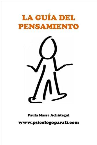 Descargar Libro Guía del Pensamiento: psicologoparati.com de Paula Massa Achutegui