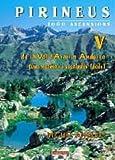 Pirineus V - 1000 ascensions. De val d'Aran a Andorra (Mendia)