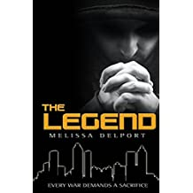 The Legend (The Legacy Trilogy Book 3)