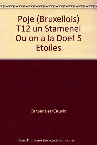 Du côté de chez Poje - tome 12 - Un stamenei où on a la doef 5 étoiles par Cauvin