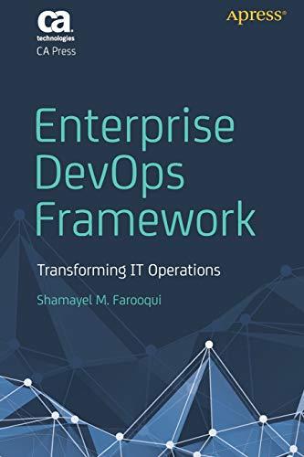 Enterprise DevOps Framework: Transforming IT Operations