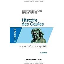 Histoire des Gaules - 5e ed. - VIe s. av. J.-C. - VIe s. ap. J.-C.