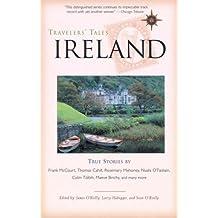Travelers' Tales Ireland: True Stories (Travelers' Tales Guides)