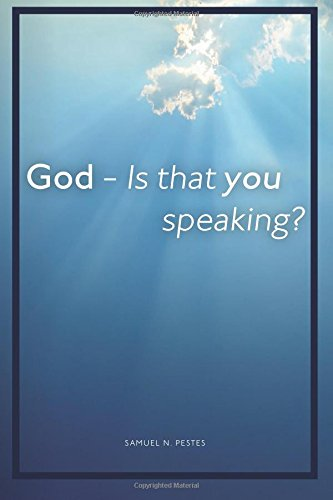 God - Is that you speaking?
